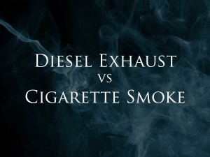 Diesel Exhaust vs. Cigarette Smoke